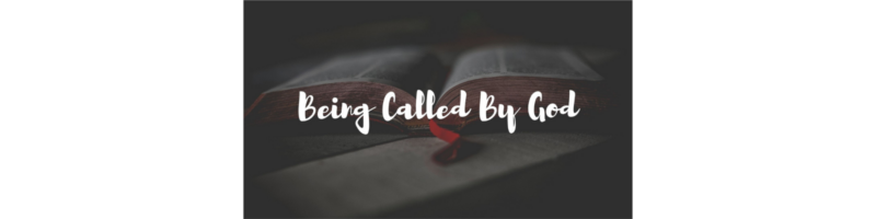 Being Called By God