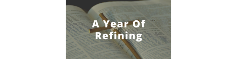A Year of Refining
