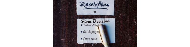 Resolution = Firm Decision