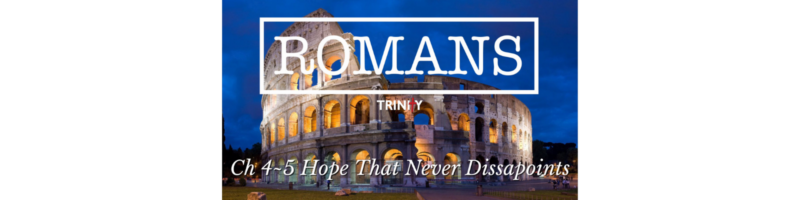 Romans: Hope That Never Disappoints
